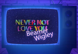 Never Not Love You -Official Music Video
